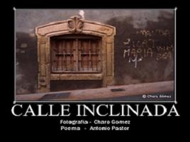 Calle Inclinada por Antonio Pastor