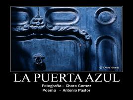 La Puerta Azul por Antonio Pastor.