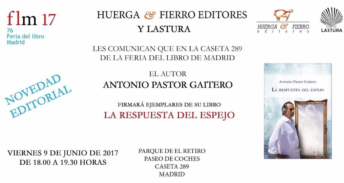 Feria del libro de madrid 2017 antonio pastor gaitero for Feria del mueble madrid 2017