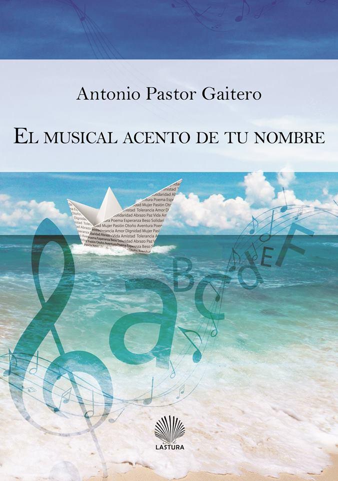 Portada del Libro El musical acento de tu nombre